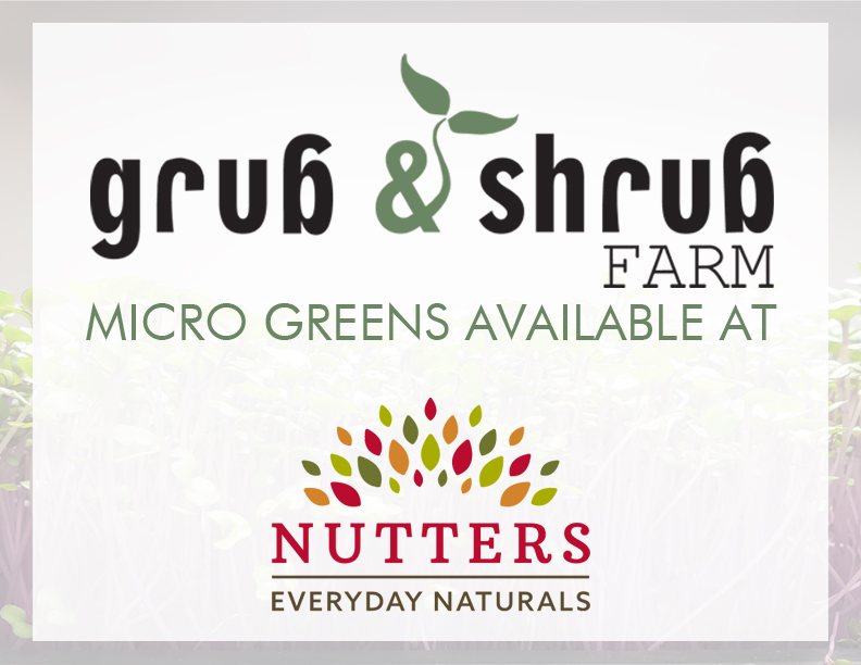 Grub & Shrub Farms micro greens are available at Nutters Camrose